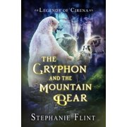 The Gryphon and the Mountain Bear - eBook