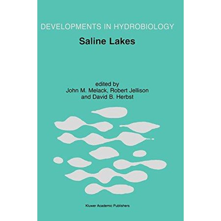 Saline Lakes  Publications From The 7Th International Conference On Salt Lakes  Held In Death Valley National Park  California  U S