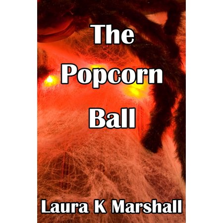 The Popcorn Ball - eBook - Popcorn Balls Halloween Song