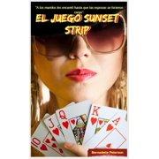 El juego Sunset Strip - eBook