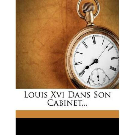 Cabinet Louis Xvi - Louis XVI Dans Son Cabinet...