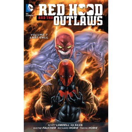 Red Hood and the Outlaws Vol. 7: Last Call (the New