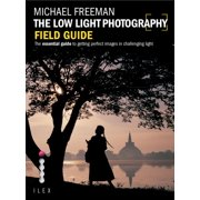 The Low Light Photography Field Guide - eBook