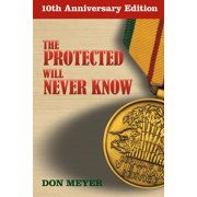 The Protected Will Never Know - eBook
