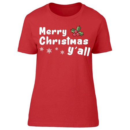 Merry Christmas Y'all Holiday Women's T-shirt ()