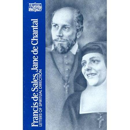 Francis de Sales, Jane de Chantal : Letters of Spiritual