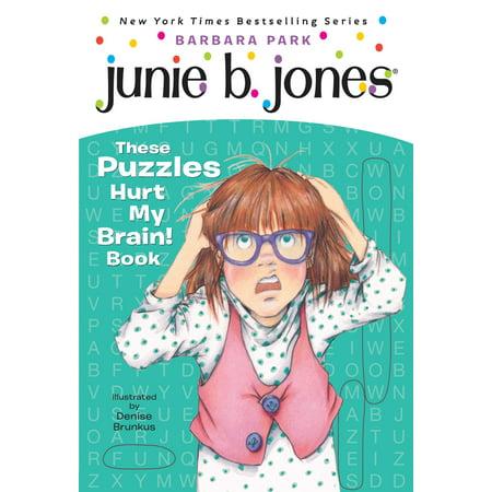 Junie B. Jones: These Puzzles Hurt My Brain! Book (Junie B Jones Halloween)