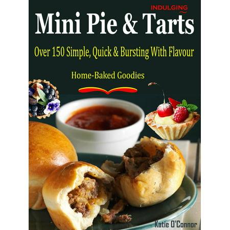 Indulging Mini Pies & Tarts - eBook