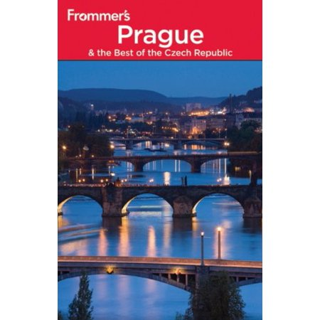 Frommer's Prague and the Best of the Czech Republic (Frommer's Complete (Best Travel Articles On Prague)