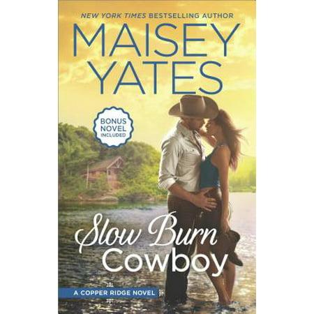 Slow Burn Cowboy : A Western Romance Novel