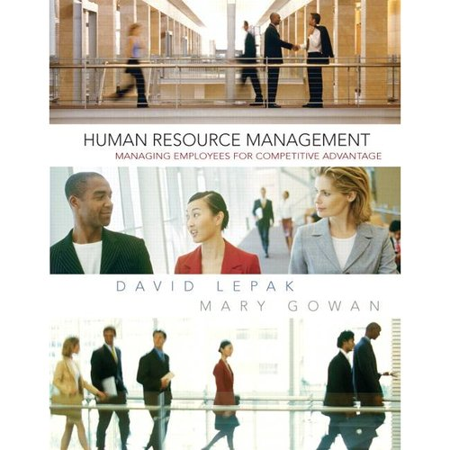 Human Resource Management: Managing Employees for Competive Advantage