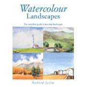 Watercolour Landscapes : The Complete Guide to Painting Landscapes