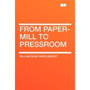 From Paper-Mill to Pressroom