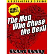 The Man Who Chose the Devil - eBook