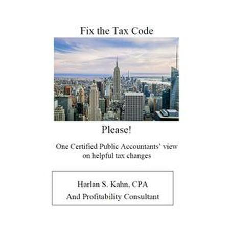 - Fix the Tax Code Please! - eBook