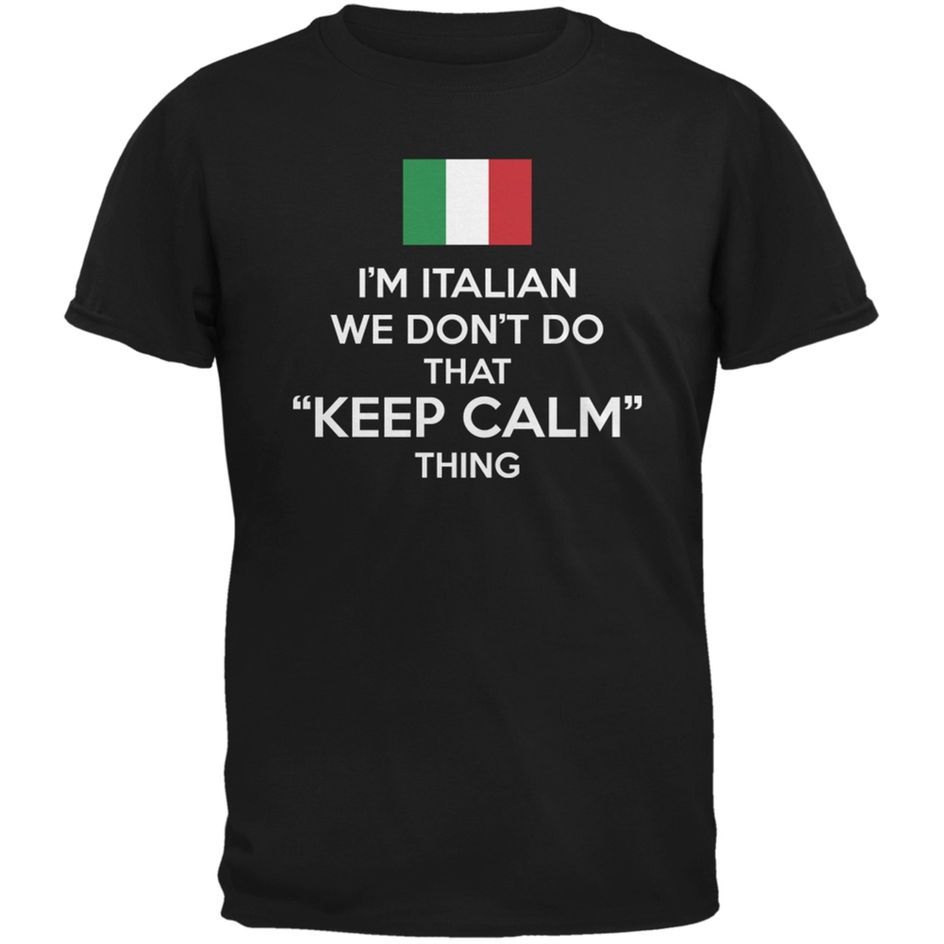 Don't Do Calm - Italian Black Adult T-Shirt