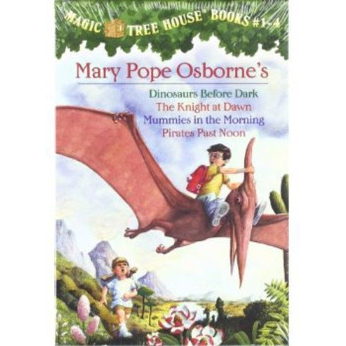 Magic Tree House, Books 1-4: Dinosaurs Before Dark/The Knight at Dawn/Mummies in the Morning/Pirates Past Noon