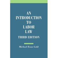 Introduction to Labor Law (Edition 3) (Paperback)