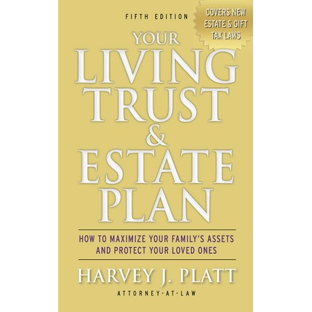 Your Living Trust & Estate Plan : How to Maximize Your Family's Assets and Protect Your Loved Ones, Fifth Edition](Assets School Halloween)