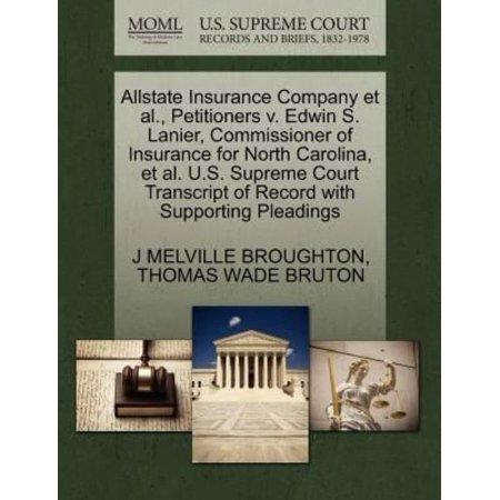 Allstate Insurance Company Et Al   Petitioners V  Edwin S  Lanier  Commissioner Of Insurance For North Carolina  Et Al  U S  Supreme Court Transcript