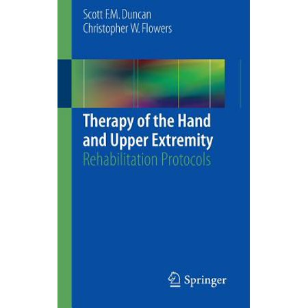 Therapy of the Hand and Upper Extremity : Rehabilitation