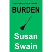 BURDEN: Crime Fiction Threequel to BOUNTY - eBook