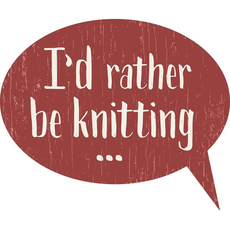 "Rather Be Knitting Sign, 9"" x 12"""
