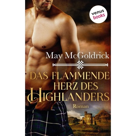 Das flammende Herz des Highlanders: Ein Highland Treasure-Roman - Band 3 - eBook