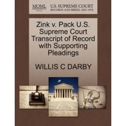 Zink V. Pack U.S. Supreme Court Transcript of Record with Supporting Pleadings