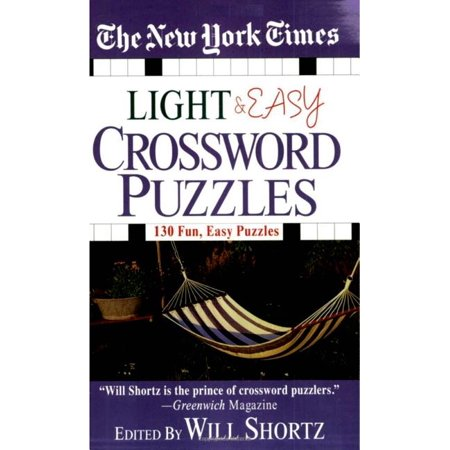 The New York Times Light and Easy Crossword Puzzles : 130 Fun, Easy Puzzles