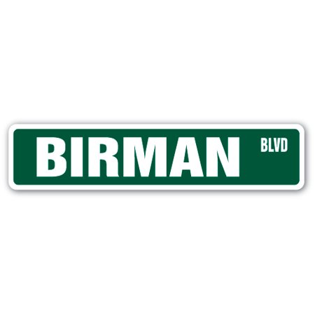 BIRMAN Street Sign cat breed feline kitty kitten | Indoor/Outdoor |  24