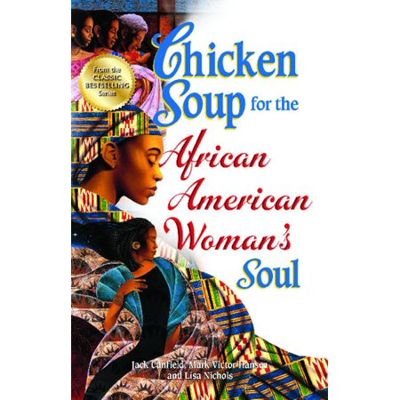 Chicken Soup for the African American Woman