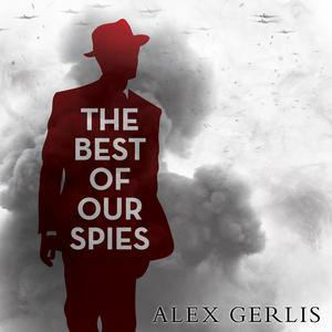 The Best of Our Spies - Audiobook