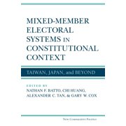 Mixed-Member Electoral Systems in Constitutional Context - eBook