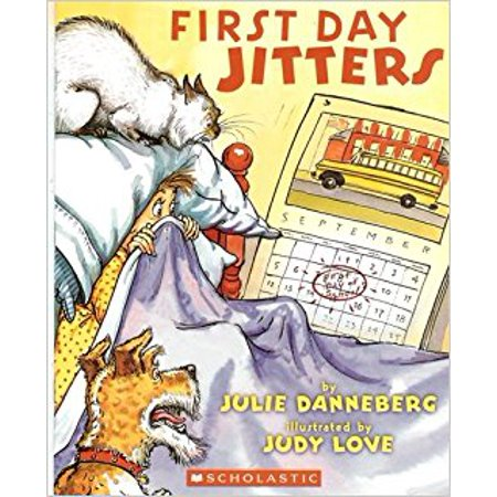 First Day Jitters [Paperback] [Jan 01, 2008] Danneberg, Julie and Judy Love (Julie On Love Boat)