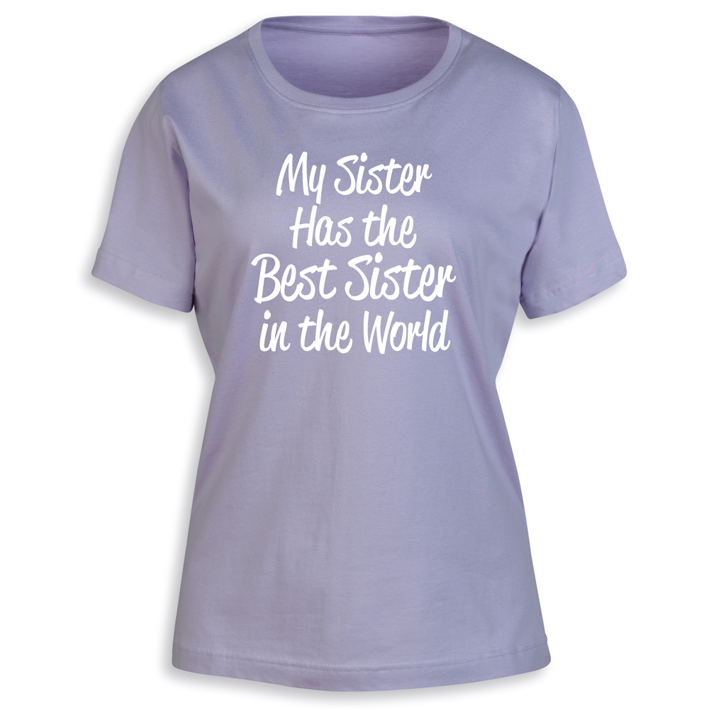 Women's Best Sister In The World Ladies T-Shirt