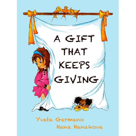 A Gift That Keeps Giving - eBook (The Gift That Keeps On Giving Wow)