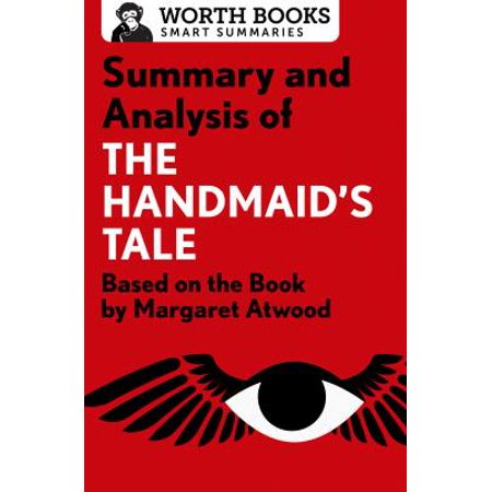 Summary and Analysis of the Handmaid's Tale : Based on the Book by Margaret