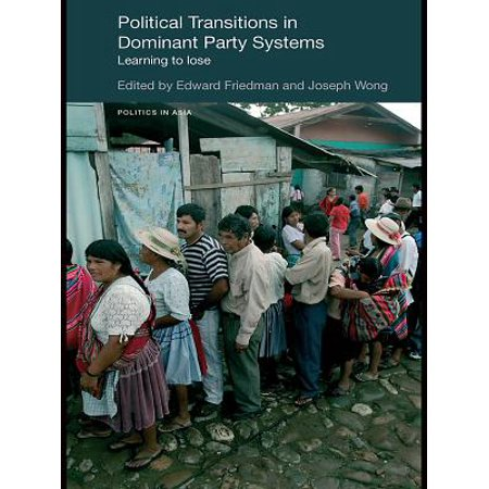 Political Transitions in Dominant Party Systems -