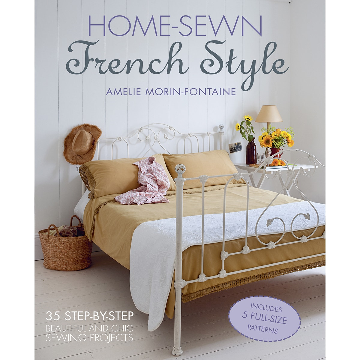 Home Sewn French Style by Amelie Morin-Fontaine Book