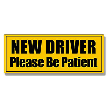 NEW DRIVER Please Be Patient Bumper Sticker (safe car safety drive)