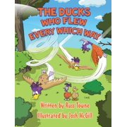 Ducks That Flew Every Which Way (Hardcover)