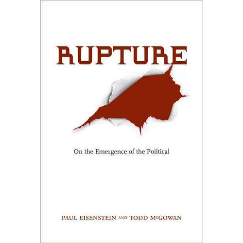 Rupture: On the Emergence of the Political