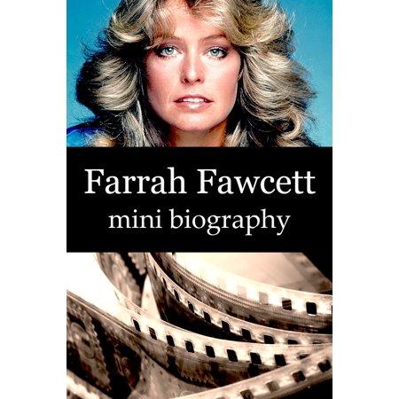 Farrah Fawcett Mini Biography - eBook (Farrah Fawcett Best Friend)
