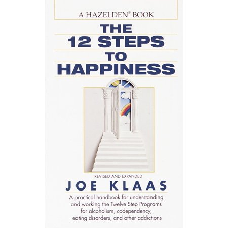 Wedding Program Wording (The Twelve Steps to Happiness : A Practical Handbook for Understanding and Working the Twelve Step Programs for Alcoholism, Codependency, Eating Disorders, and Other Addictions )