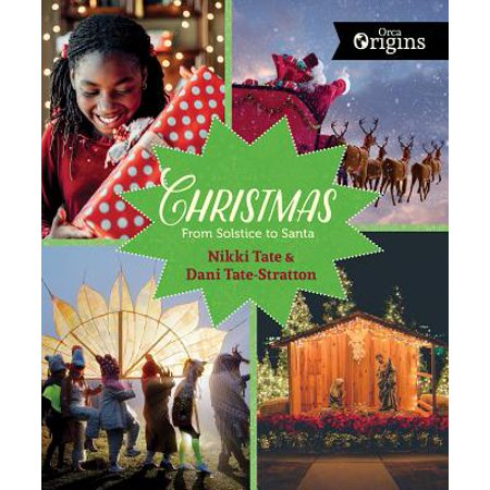 Christmas: From Solstice to Santa - Christmas Book