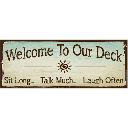Welcome to Our Deck Metal Sign