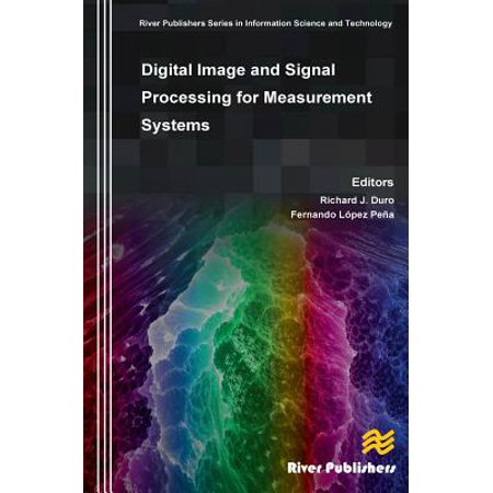Digital Image and Signal Processing for Measurement Systems ()