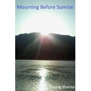 Mourning Before Sunrise - eBook
