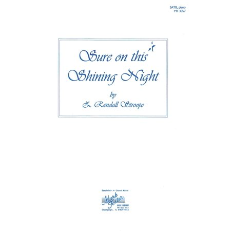 Shawnee Press Sure on This Shining Night SATB composed by Z. Randall (James Agee Sure On This Shining Night)